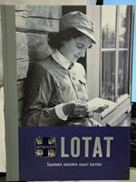 Lotat - Suomen naisten suuri tarina (numeroitu 0116/1700)