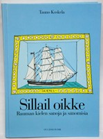 Sillail oikke - Rauman kielen sanoja ja sanomisia