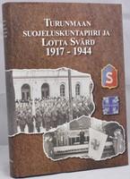 Turunmaan suojeluskuntapiiri ja Lotta Svärd 1917-1944