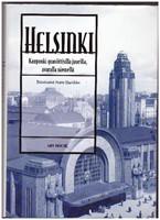 Helsinki - kaupunki graniittisilla juurilla, avaralla niemellä