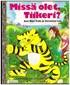 Missä olet, Tiikeri - Tammen kultaiset kirjat 151