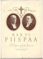 Kaksi piispaa Lauri Ingman+Jaakko Gummerus
