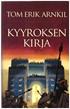 Kuninkaan korva 1 Kyyroksen kirja