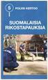 Poliisi kertoo - suomalaisia rikostapauksia 5