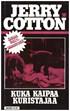 Jerry Cotton 30 - Kuka kaipaa kuristajaa