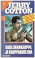 Jerry Cotton 4 - Kuolemankauppa ja kauppakuolema