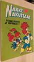 Nakke Nakuttaja albumi 1977: Raisua vauhtia ja hupimieltä!