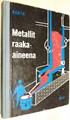 Metallit raaka-aineena