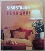 Sisustajan Feng Shui - sisustamisen uudet ulottuvuudet