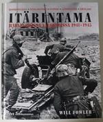 Itärintama harvinaisissa valokuvissa 1941-1945