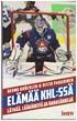 Elämää KHL:ssä - Lätkää lääkäreitä ja rahasäkkejä (jääkiekko)