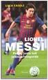 Lionel Messi - Poika josta tuli jalkapallolegenda