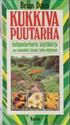 Kukkiva puutarha - kotipuutarhurin käyttökirja, 300 kauneinta kasvia hoito-ohjeineen