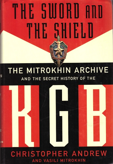 kuva: The Sword And The Shield - The Mitrokhin Archive And The Secret History Of The KGB