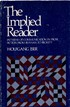 The Implied Reader - Patterns of Communication in Prose Fiction from Bunyan to Beckett