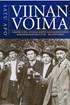 Viinan voima - Näkökulmia suomalaisten kansanomaiseen alkoholiajatteluun ja -kulttuuriin