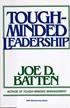 Tough-minded leadership (johtajuus)