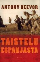 Taistelu Espanjasta - Espanjan sisällissota 1936-1939