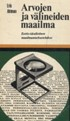 Arvojen ja välineiden maailma - Eettis-idealistinen maailmantarkastelukoe (Taskutieto)