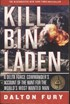 Kill Bin Laden - A Delta Force Commanders Account of the Hunt for the Worlds Most Wanted Man