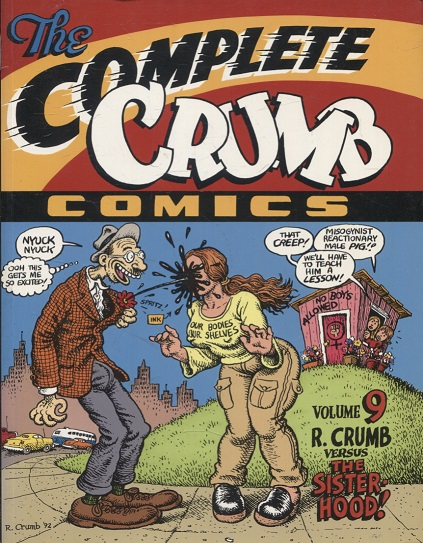 kuva: The Complete Crumb Comics - Volume 9 - R. Crumb Versus the Sisterhood!