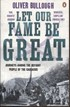 Let Our Fame be Great - Journeys Among the Defiant People of the Caucasus