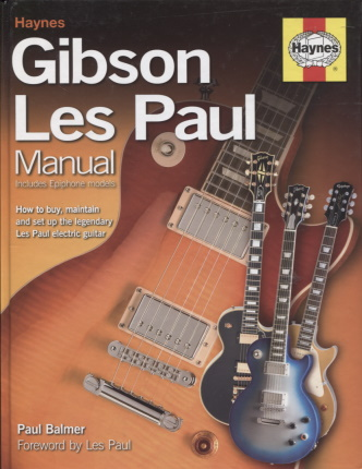kuva: Gibson Les Paul manual - How to buy, maintain and set up the legendary Les Paul electric guitar