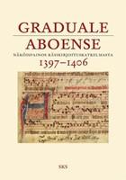 Graduale Aboense 1397-1406 - Näköispainos käsikirjoituskatkelmasta