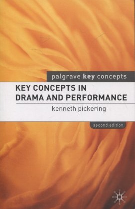 kuva: Key concepts in drama and performance