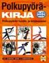 Polkupyöräkirja - Polkupyörän huolto- ja korjausopas
