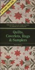 Quilts, coverlets, rugs & samplers - The knopf collectors guides to american antiques