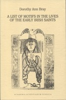 A List of Motifs in the Lives of the Early Irish Saints