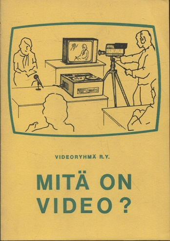 kuva: Mitä on video?