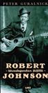 Robert Johnson - Blueslegendan jäljillä