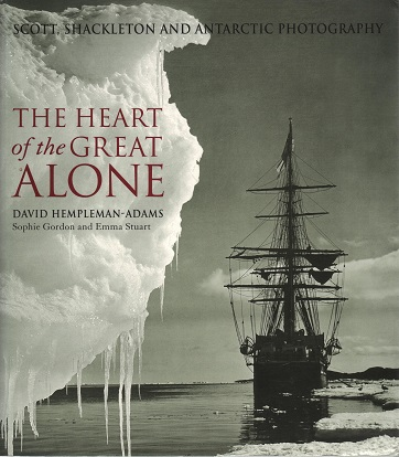 kuva: The Heart of the Great Alone - Scott, Shackleton and Antarctic Photography