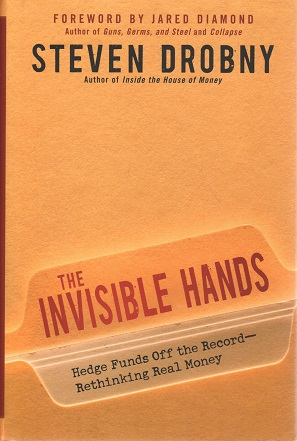 kuva: The Invisible Hands - Hedge Funds Off the Record - Rethinking Real Money
