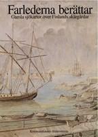 Farlederna berättar - Gamla sjökartor över Finlands skärgårdar (saaristo)