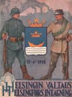 Helsingin valtaus 12.4.1918 - Helsingfors intagning