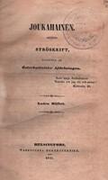 Joukahainen II - Ströskrift (vanha fennica)*
