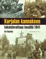 Karjalan kannaksen takaisinvaltaus kesällä 1941