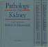 Pathology of the Kidney I-III