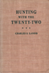 Hunting With the Twenty-Two
