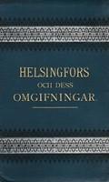 Helsingfors och dess omgifningar (Helsingin kartta vuodelta 1888)*