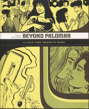 kuva: Beyond Palomar - A love and rockets book
