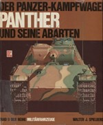Der Panzer-kampfwagen Panther und Seine Abarten - Band 9 der Reihe Militärfahrzeuge (panssarivaunut)