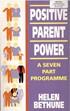Positive Parent Power -  A 7-Part Programme