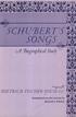 Schubert's Songs - A Biographical Study