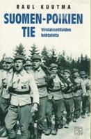 Suomen-poikien tie - Virolaissotilaiden kohtaloita (signeeraus)