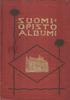 Suomi-Opiston albumi 1896-1906 (amerikansuomalaiset)