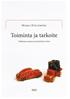 Toiminta ja tarkoite - Tutkimus suomen pronominista tämä